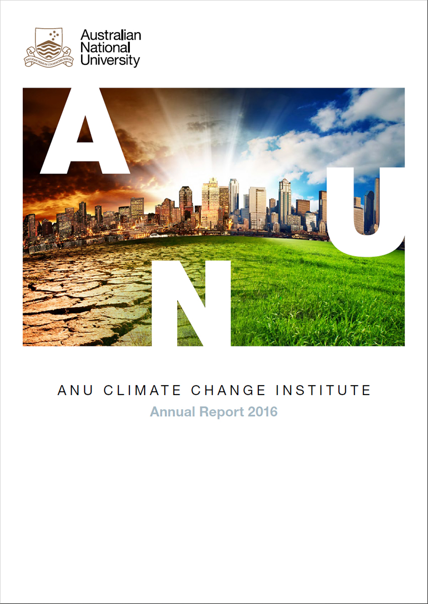 ANU Climate Change Institute Annual Report 2016