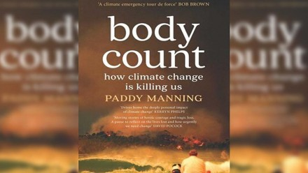 The front cover of Paddy Manning's book 'Body Count - How Climate Change is Killing Us'