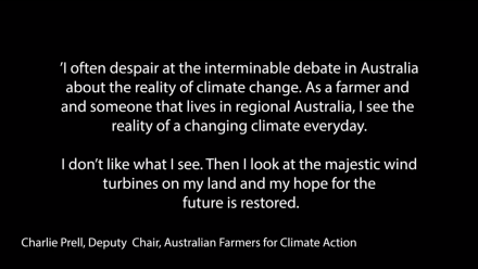 """A quote by Charlie Prell, Deputy Chair for Australian Farmers for Climate Action. The quote begins """"I often despair at the interminable debate in Australia about the reality of climate change"""". The quote continues."""
