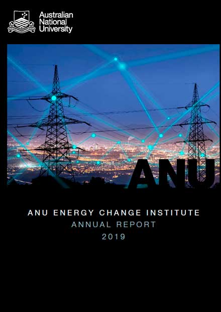 Annual Report 2019 ANU Energy Change Institute