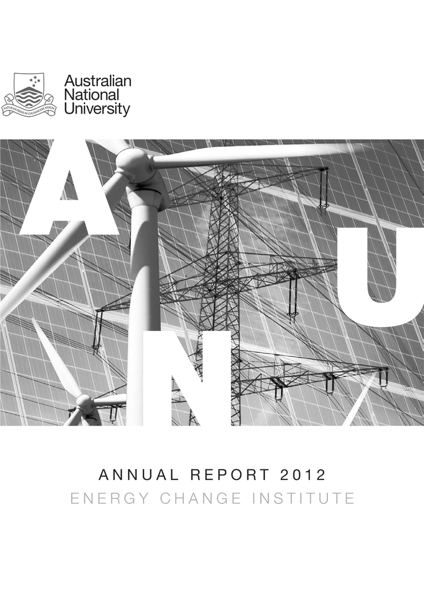 Annual Report 2012 ANU Energy Change Institute