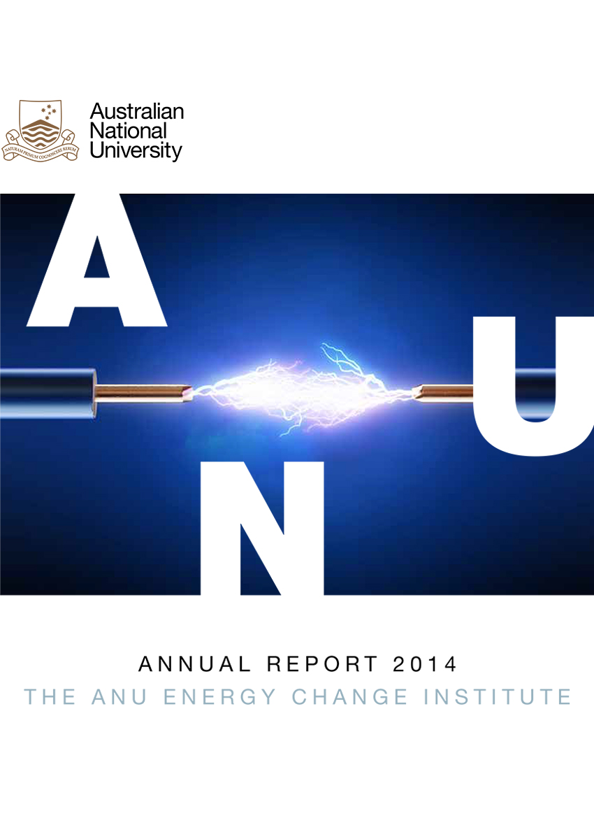 Annual Report 2014 ANU Energy Change Institute
