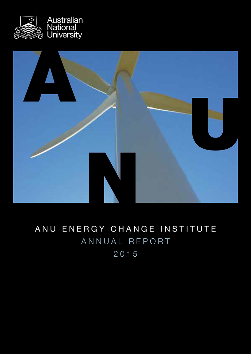 Annual Report 2015 ANU Energy Change Institute