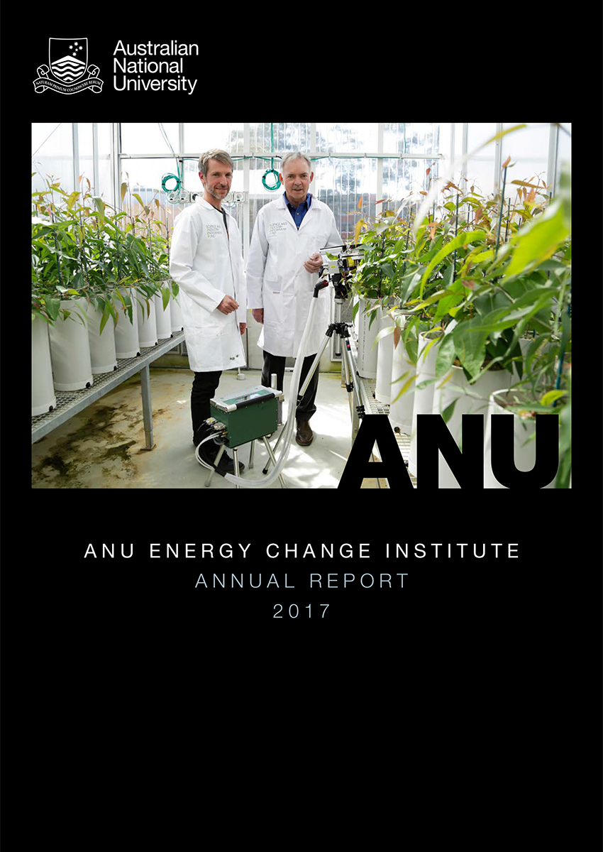Annual Report 2017 ANU Energy Change Institute
