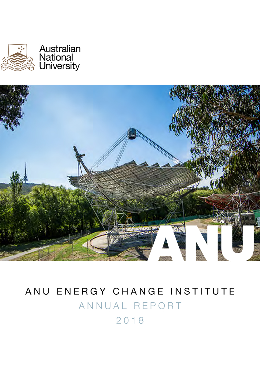 Annual Report 2018 ANU Energy Change Institute