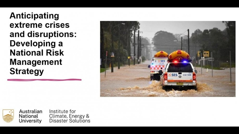 Anticipating extreme crises and disruptions: Developing a National Risk Management Strategy