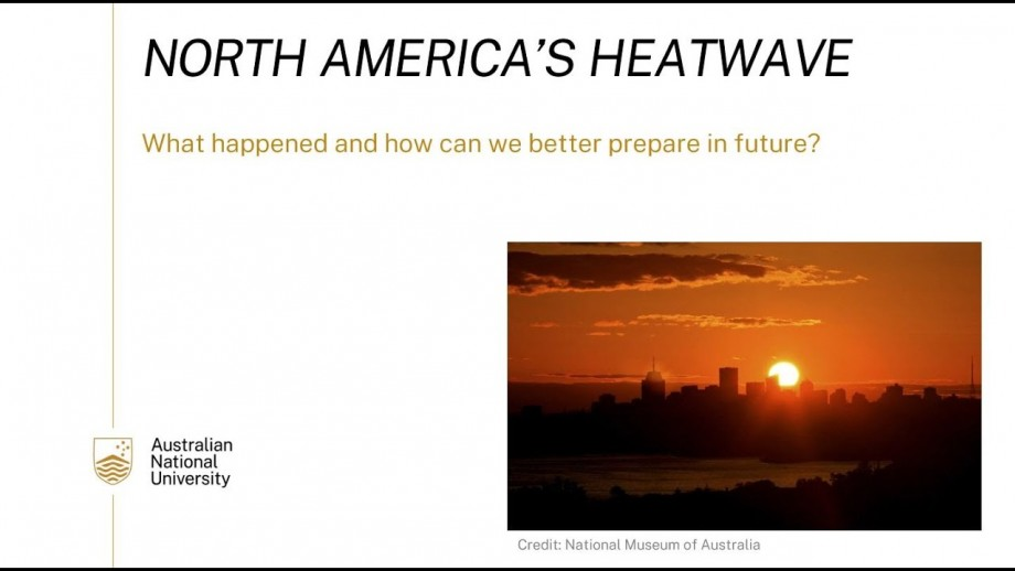North America's Heatwave   what happened and how can we better prepare in future?